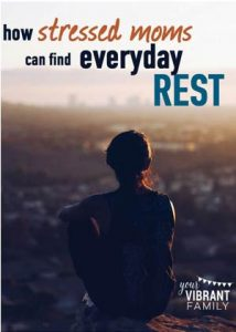 300-x-421--How-stressed-moms-can-find-everyday-rest--WEB