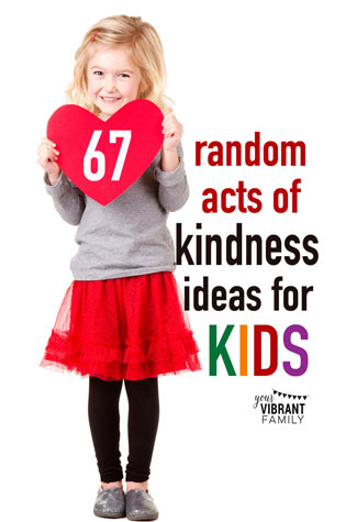 325-x-475-67-Random-Acts-of-Kindness-Ideas-for-Kids