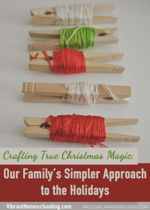 How can we slow down and honor God through our creativity this Christmas? This mom shares how Christmas crafting can create simple family holiday joy and honor Christ too. 12 Days of Christmas Teachable Moments by Vibrant Homeschooling