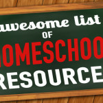 Ultimate Homeschool Resources: Freebies, Ideas, Books, Printables and More!