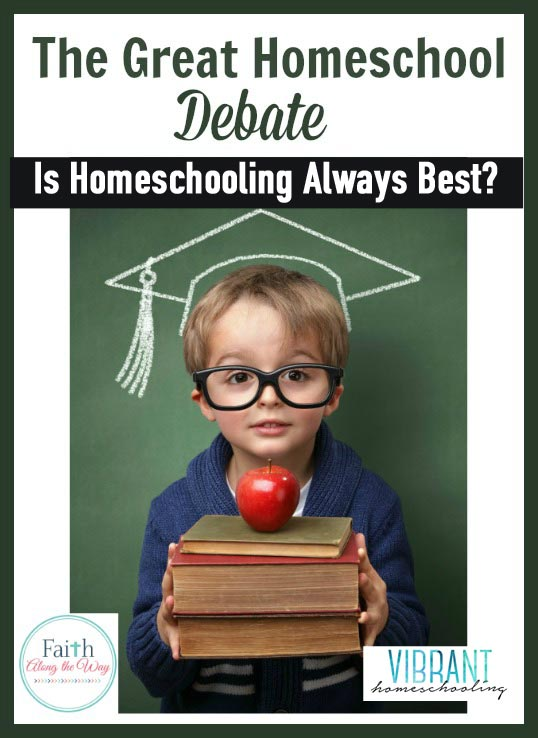 The battle line seems to be drawn and moms seem to strongly be in either Camp Homeschool or in Camp Traditional School. In this great homeschool debate, is there one right answer?
