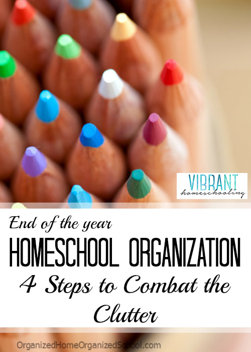 Has the clutter and chaos from a busy homeschool year left your homeschool area less than Pinterest-worthy? Here are 4 steps to end of the year homeschool organization. Vibrant Homeschooling
