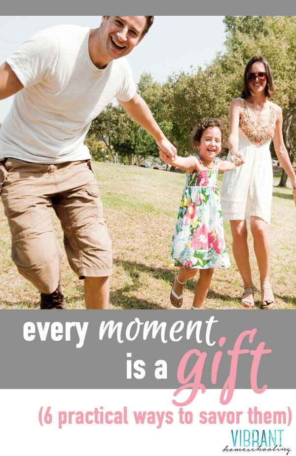 Every moment is a gift. Are you afraid that you'll miss the deepest, most precious gifts of this life? This is what I'm struggling with lately. Here's what I'm doing to (tangibly) give my all and to make sure I live life with my kids without any regrets. Vibrant Homeschooling