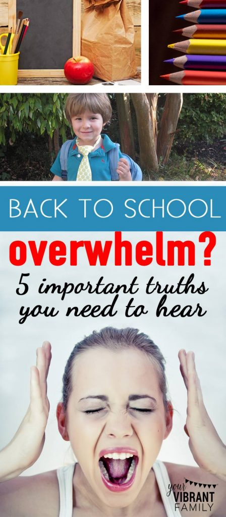 Are you stressed and frustrated about all the back to school chaos? All the pressure to have a perfect year with your kids? If so, you've got to read these truths! You DON'T have to be overwhelmed by back to school!