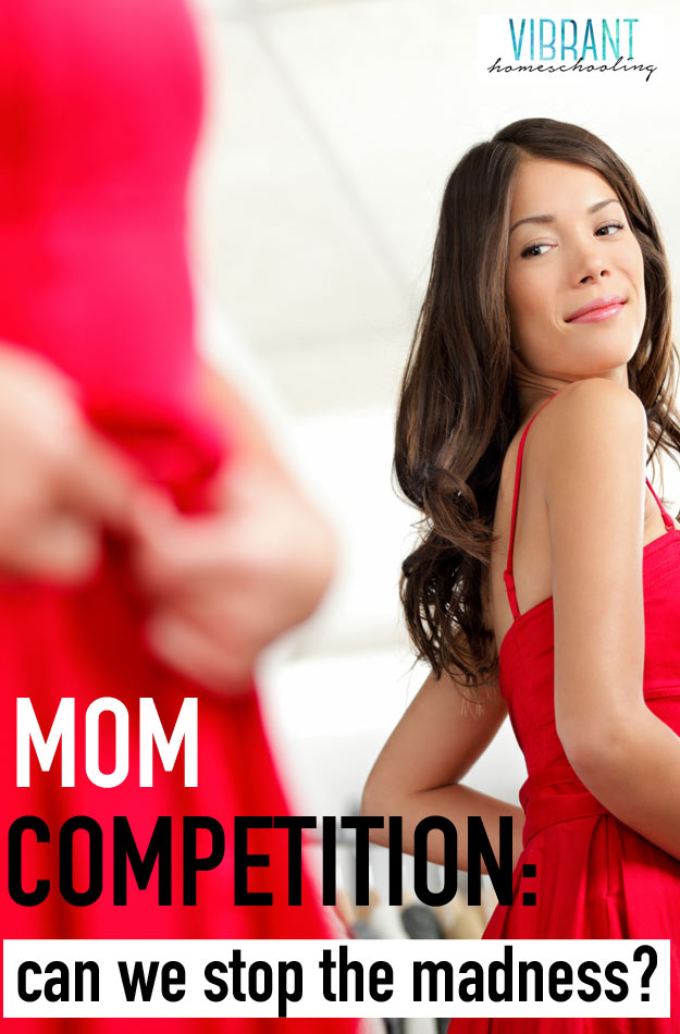 Mom competition: Try to deny it, but we all feel it. If we all truly want more connections and deeper friendships, why must we act like this with each other? I'm confessing my part here and sharing my thoughts (how can we re-frame it into something healthy?). Join me in facing this and eliminating it from our relationships.