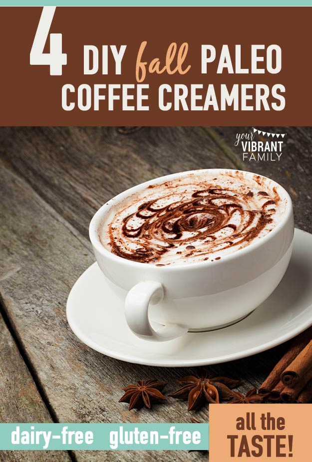 Do you need to avoid dairy? And you're dying for a great coffee creamer? Your wait is over! You'll love these four easy homemade FALL INSPIRED healthy coffee creamer recipes! You'll love these fall flavors: Pumpkin Spice, Vanilla Caramel, Vanilla Hazelnut, and Vanilla Cinnamon!