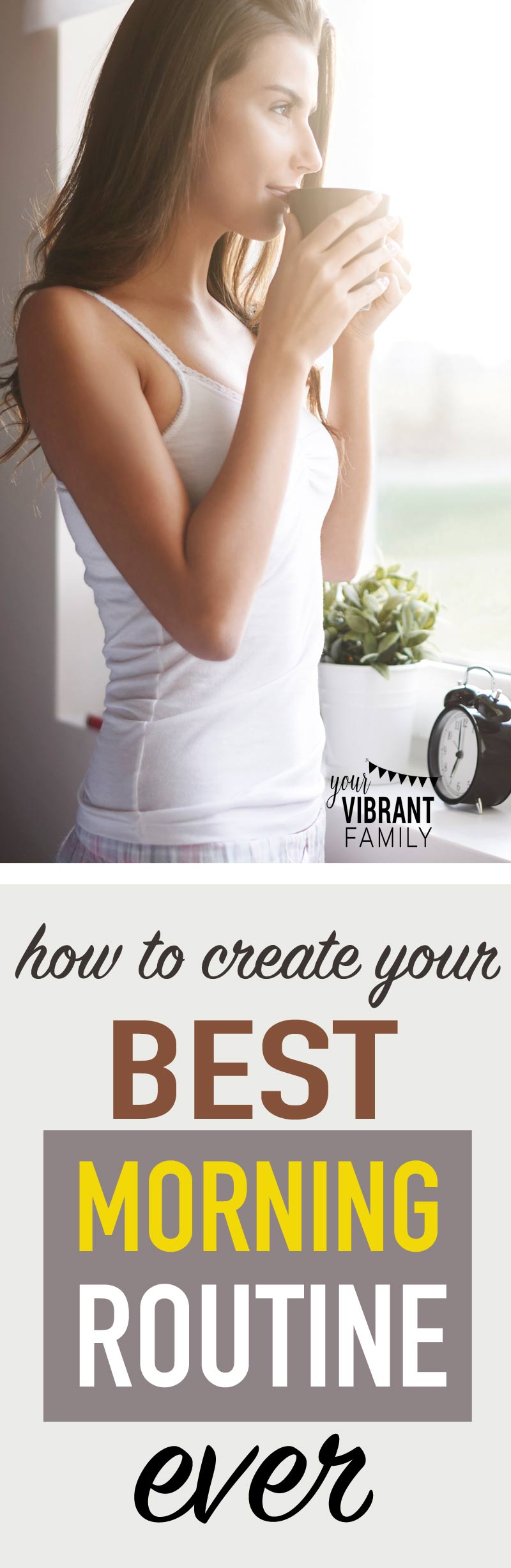 Ready to wake up refreshed and ready to start the day? Every mom needs these tips to the best morning routine ever! No more waking up to chaos and craziness!