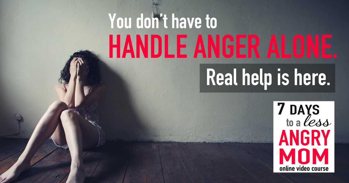 1200-x-630-FB--Mom-Anger-You-Don't-Have-to-Handle-it-Alone2