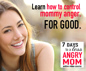 300-x-250--Sidebar--Learn-How-to-Control-Mommy-Anger