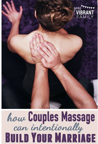 325-x-475-How-Couples-Massage-Can-Build-Your-Marriage