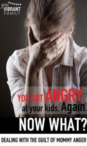 mommy anger guilt