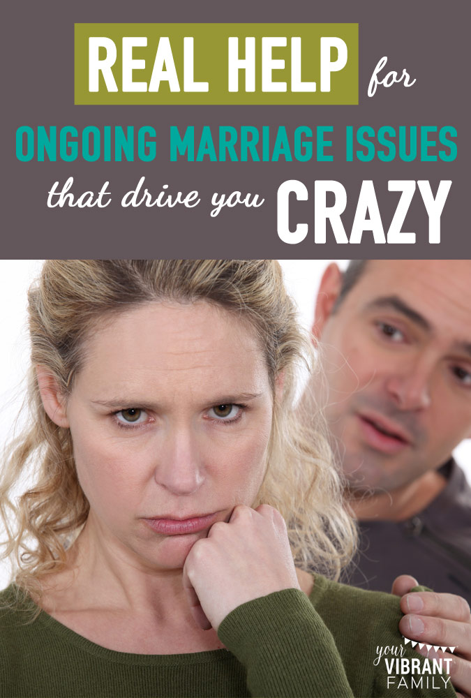 "How do we deal with those ongoing marriage issues that are so frustrating? You're tired of having the same ""talk"" over and over with your spouse, and you want change. Here's 5 powerful ways to handle those ongoing marriage issues that seem to never change. Every wife needs to read this!"