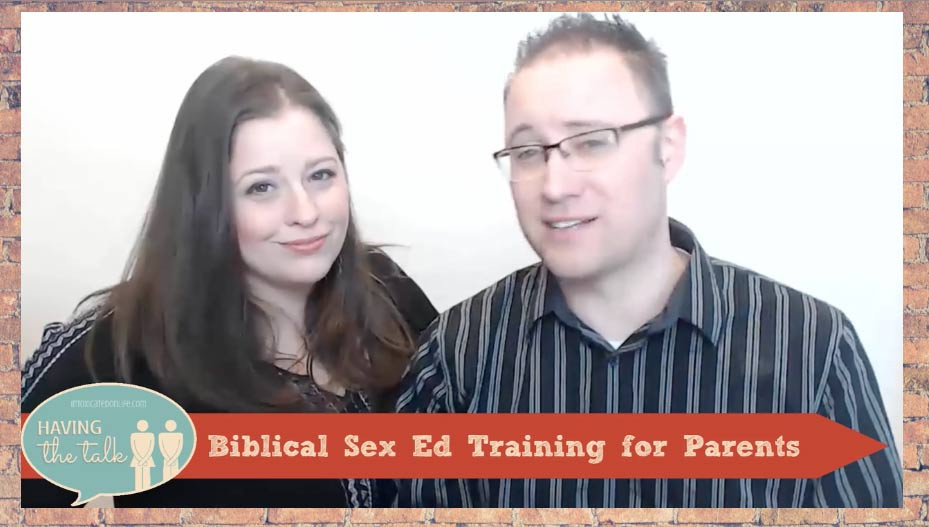 biblical sex ed training video course Having the Talk