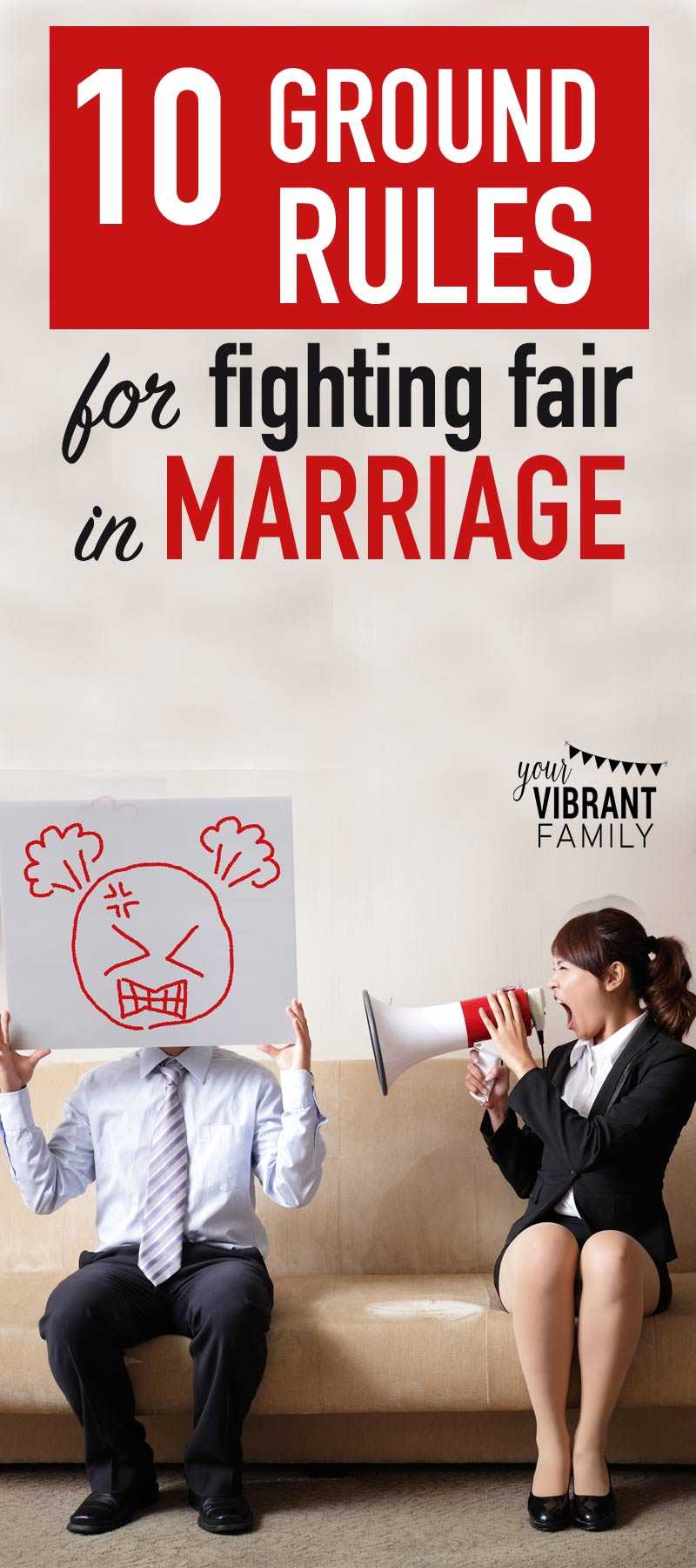 Are your marital arguments unproductive? After a fight with your spouse are you more angry than ever? Try these 10 Ground Rules for Fighting Fair… these totally help us.