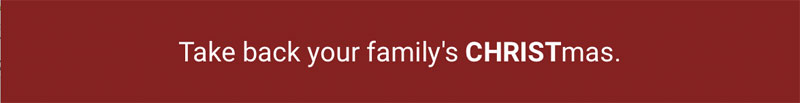2-take-back-your-familys-christmas-web