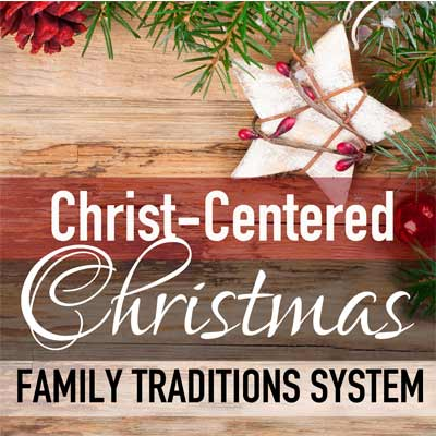Christ-Centered Family Christmas Traditions Printable System