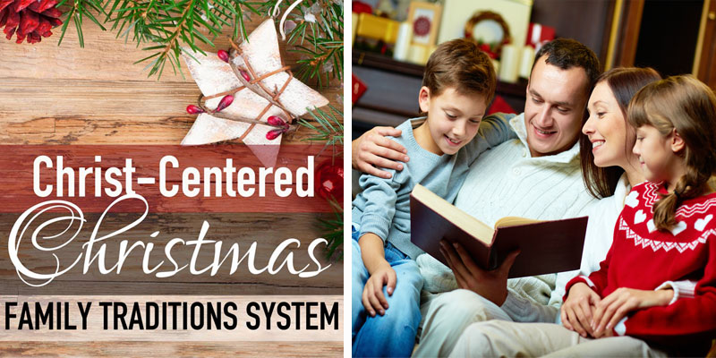 Christ centered christmas family traditions