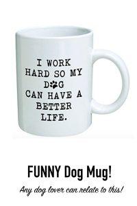 800-x-1200-dog-lover-gift-work-hard-dog-mug