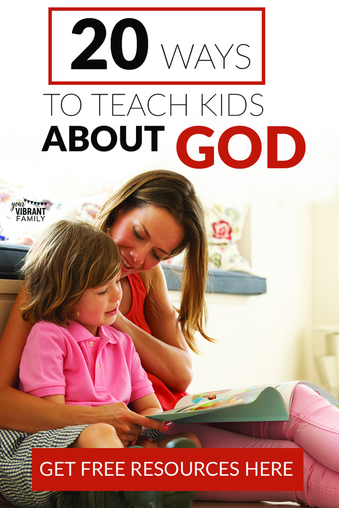 20 Free Teaching Children About God Resources (+ Free Video Course