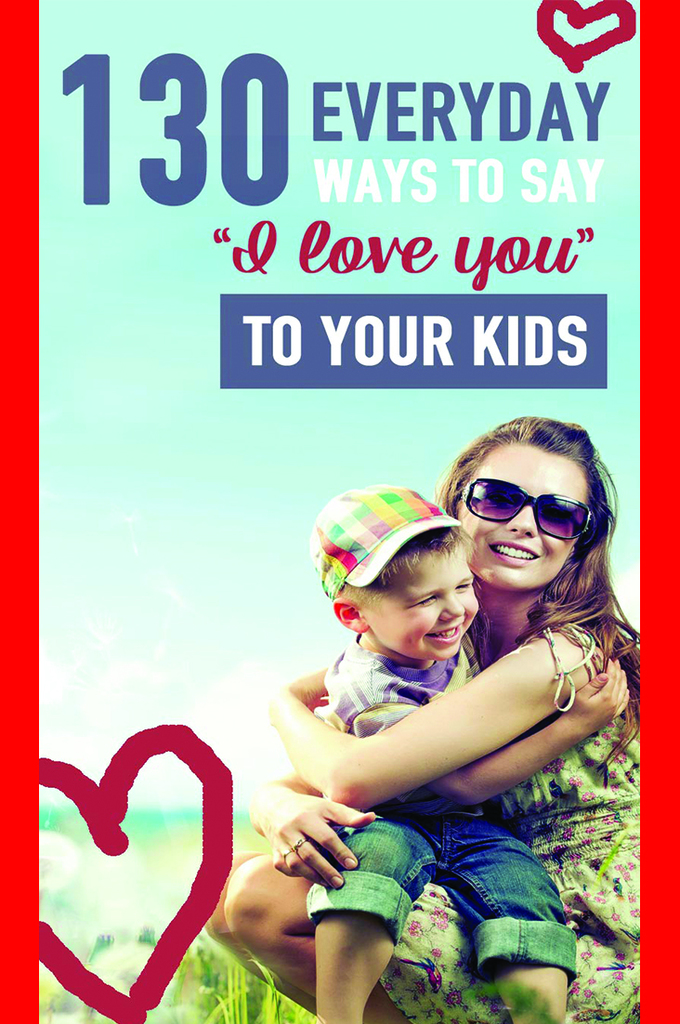 ways to say I love you to kids | I love you because list for kids | teach kids about gods love | teach kids they are loved | teach kids love | teaching children about god | teaching kids about gods love