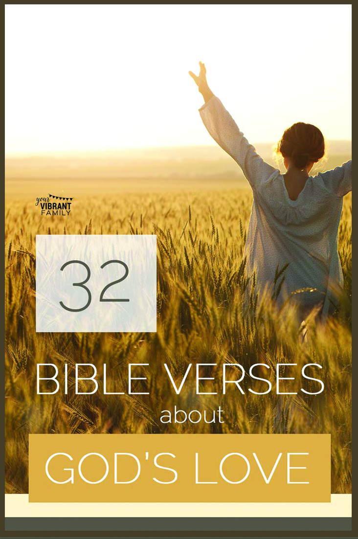 Need some Bible verses about God's love? We don't have to doubt God's love or wonder if he does love us. The Bible shows over and over through inspirational Bible verses on love (including Bible verses about how God's love never fails) about how precious we are to Him. Enjoy these beautiful Bible verses on God's love. #bibleverses #bibleversesaboutlove #bibleverseslove via @UrVibrantFamily