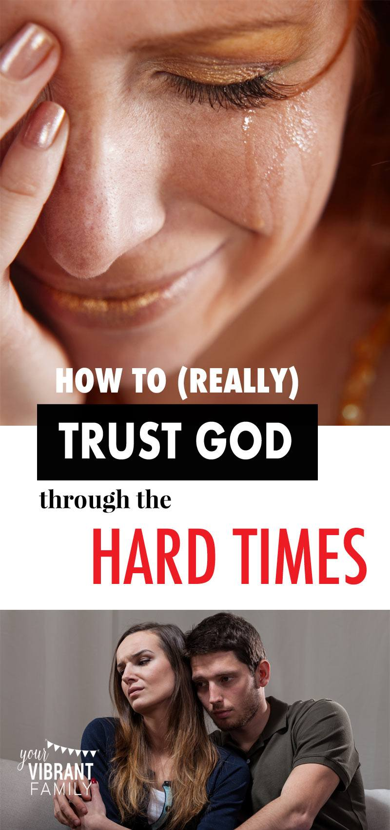 trusting God difficult times | trusting god in difficult times | bible verses hard times | having faith god through difficult times | have faith god during hard times | trusting god tough times | trust God during difficult times | trusting God during difficult times