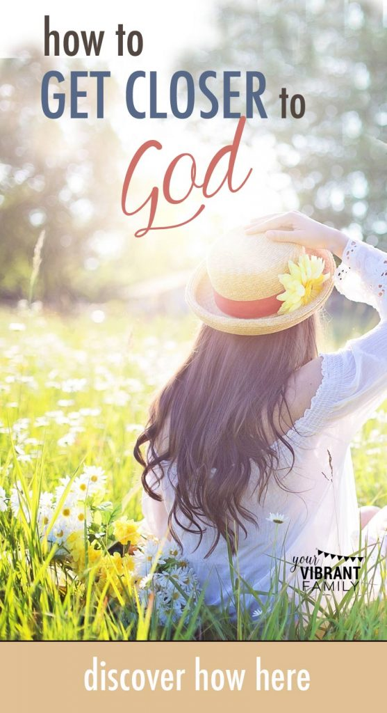 get closer to God | daily bible devotions | grow closer to god | personal relationship with god | how to have a relationship with God | scripture relationship god