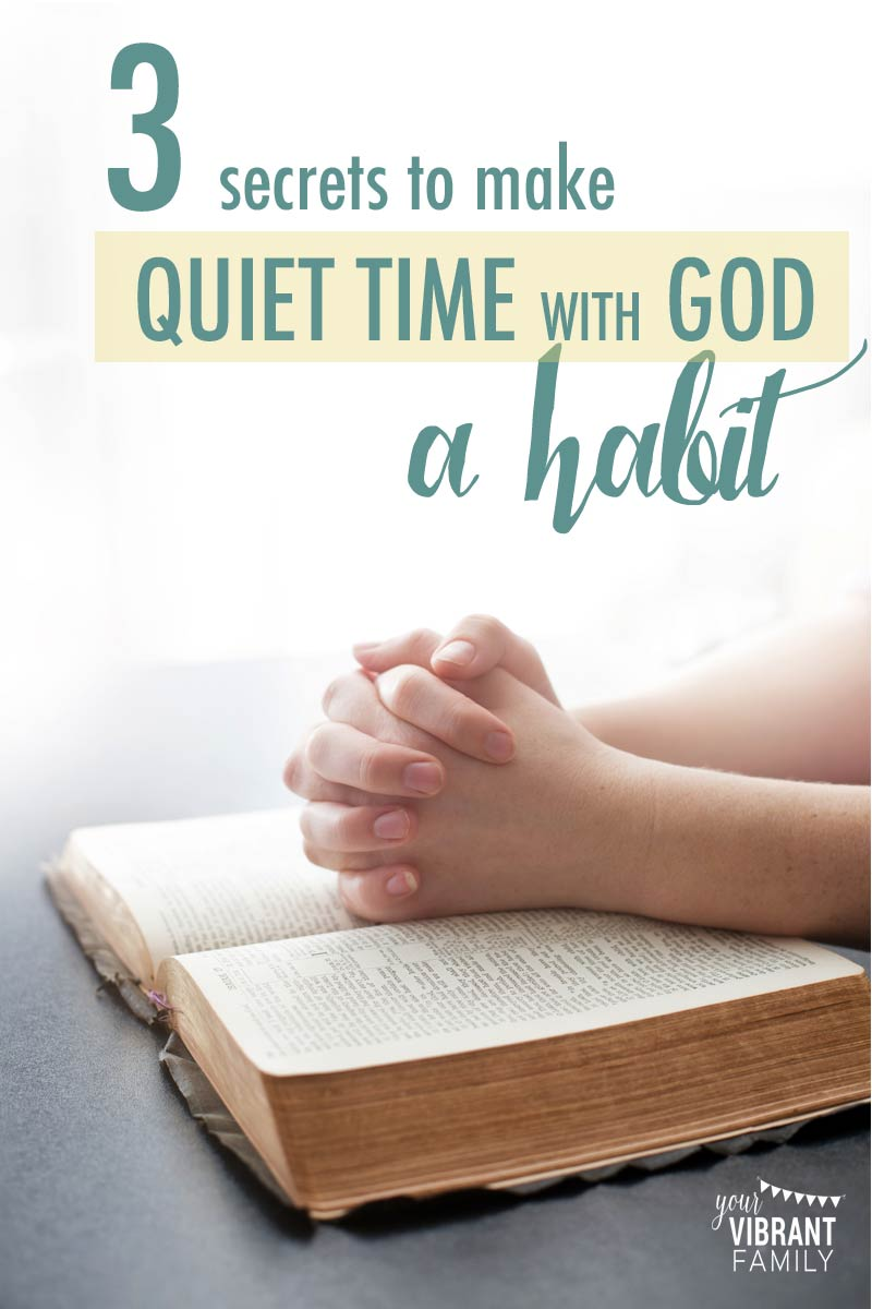 quiet time with God | a quiet time | daily quiet time | bible study for women | how to have quiet time with God | how to do quiet time | what is quiet time with God | how to have a quiet time with god | personal quiet time with God